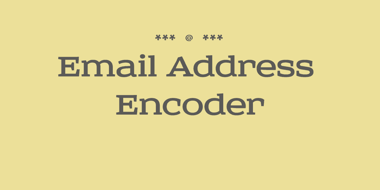 Email Address Encoder