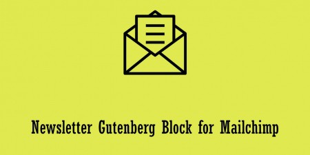 Newsletter Gutenberg Block for Mailchimp