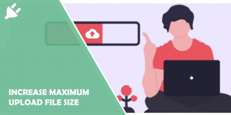 increase maximum upload file size