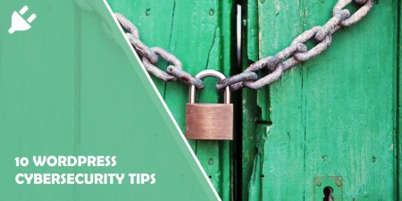 10 WordPress Cybersecurity Tips