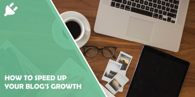 Speed Up Blog Growth
