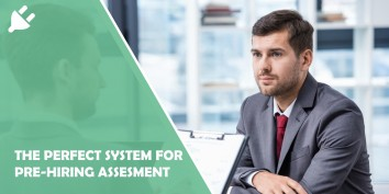 The perfect system for prehiring assessment