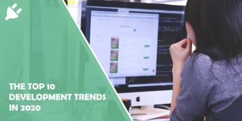 Top 10 development Trends