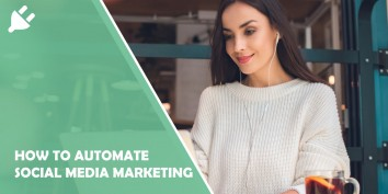 Automate Social Media Marketing