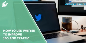 How to Use Twitter to Improve SEO and Traffic