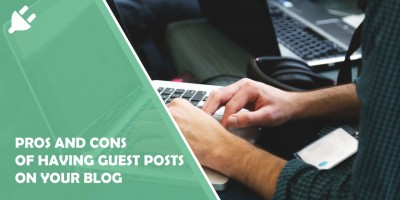 Pros and Cons of Allowing Guest Posts on Your Blog