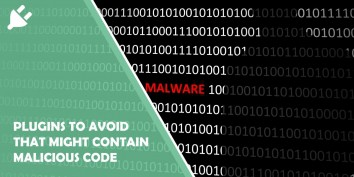 Wordpress Plugins to Avoid as They Might Contain Malicious Code