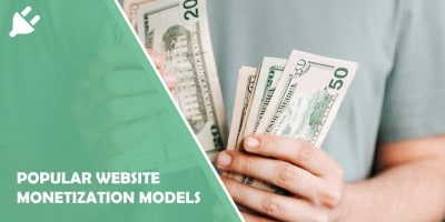 5 Popular Website Monetization Models