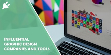 Influential Graphic Design Companies and Tools