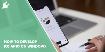 How to Develop Ios Apps on Windows