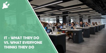 IT - What They Do Vs. What Everyone Thinks They Do