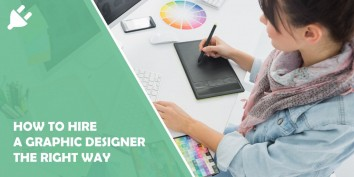 This is How to Hire a Graphic Designer the Right Way
