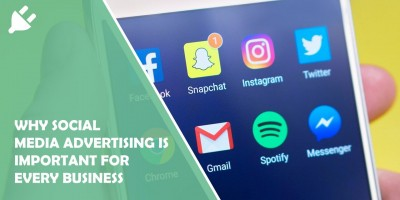5 Reasons Why Social Media Advertising Is Important for Every Business