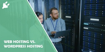 Web Hosting vs. WordPress Hosting: The Differences Explained