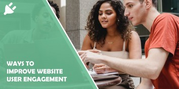 5 Simple Yet Effective Ways to Improve Website User Engagement