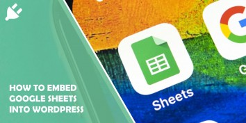 How to Embed Google Sheets Into WordPress: Beginner Friendly Tutorial