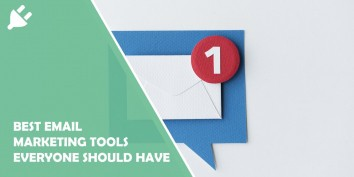 Best Email Marketing Tools Everyone Should Have in 2021 to Regularly Keep in Touch With Your Audience