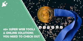 40+ Super Web Tools & Online Solutions You Need to Check Out