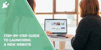 Step-by-step Guide to Launching a New Website