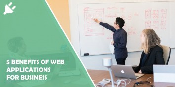 5 Benefits of Web Applications for Business